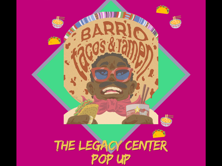 Barrio Taco's and Ramen Pop Up